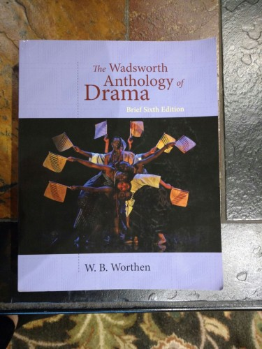 9781428288157: the wadsworth anthology of drama, brief 6th edition.