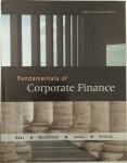 Fundamentals of Corporate Finance. Ross, Westerfield, Jordan. 8th Canadian edition