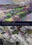 Principles of Igneous and Metamorphic Petrology: Second Edition by John D. Winter