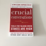 CEEN 403 – Crucial Conversations. Tools for Talking when Stakes are High