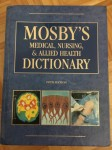 Mosby's Medical, Nursing & Allied Health Dictionary 5th Ed