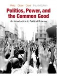 Politics, Power and the Common Good by Mintz,Close and Croci