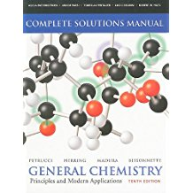 Solutions Manual for General Chemistry: Principles and Modern Applications (10th Edition) by Ralph H. Petrucci