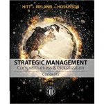 Strategic Management: Concepts: Competitiveness and Globalization, 12th Edition