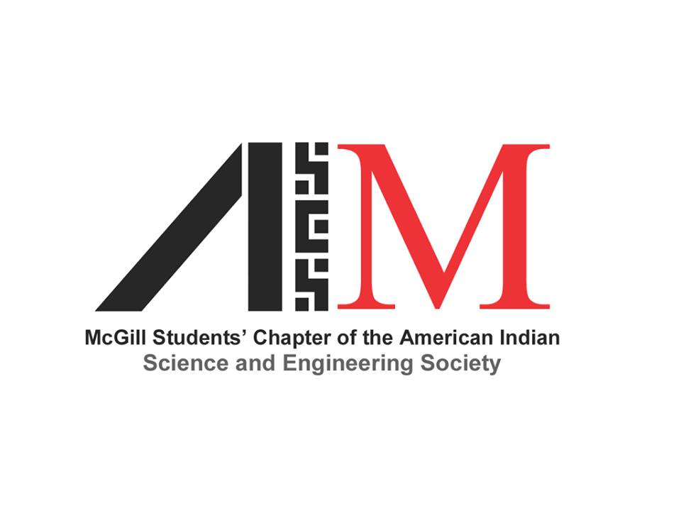 McGill Students Chapter of American Indian Science and Engineering Society (AISES)