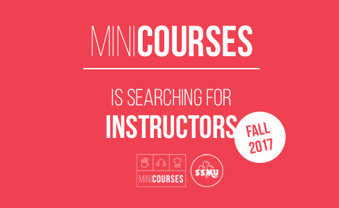 SSMU MiniCourses is currently searching instructors!