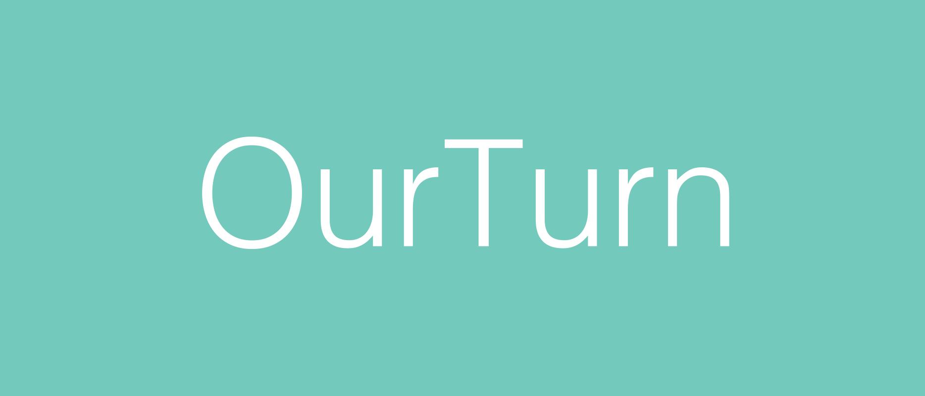 OurTurn
