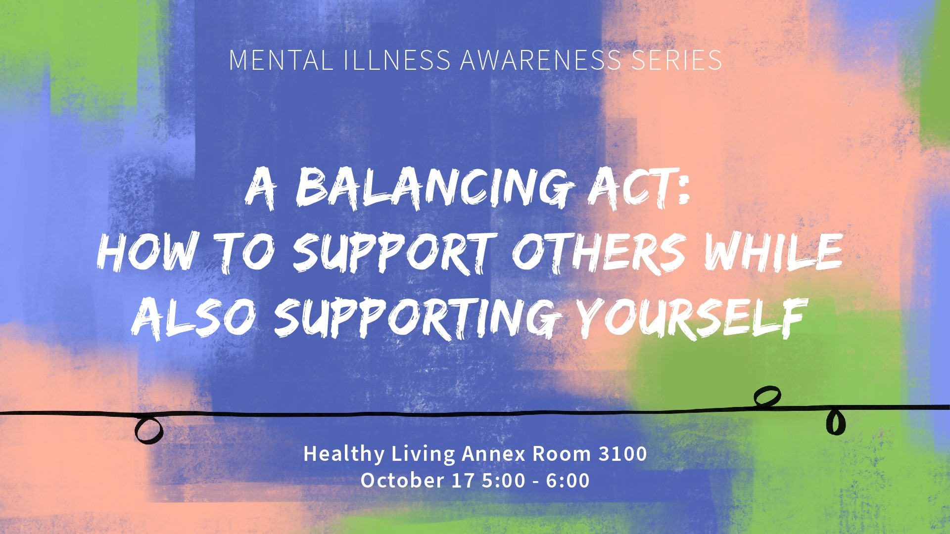 Mental Illness Speaker Series: Healthy Support