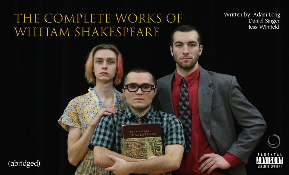 TNC Present's: The Complete Works of Shakespeare (Abridged)