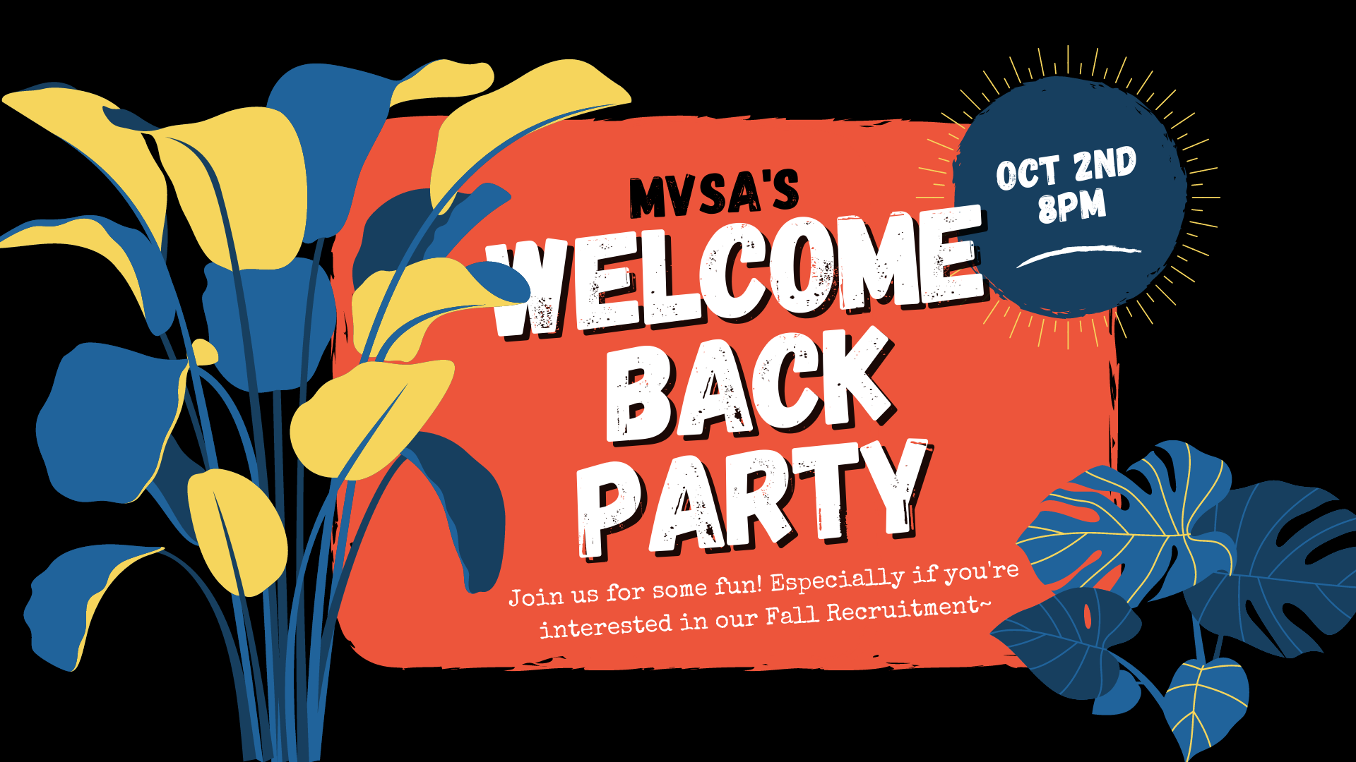 MVSA's Welcome Back Party
