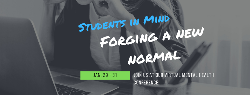 Students In Mind 2021: Forging A New Normal