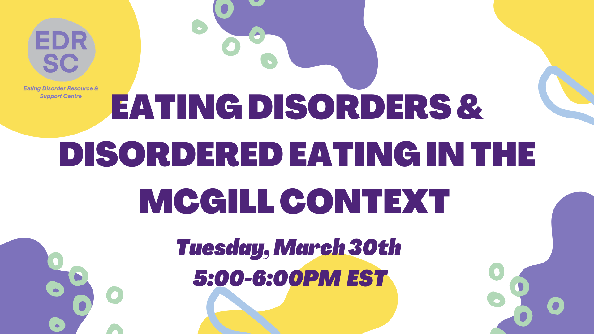 Eating Disorders/Disordered Eating in the McGill Context (2020-2021)